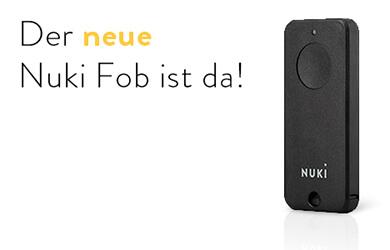 Der neue Nuki Fob | Schneller | Stärker | Besser - Nuki.io