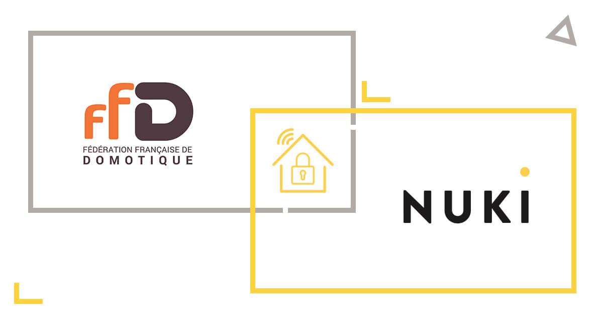 Fédération française de domotique (FFD) + Nuki Smart Lock connectée