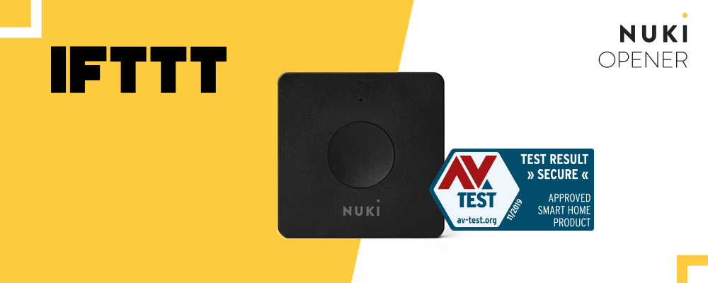 Nuki Opener: Certified Secure Smart Home Product and IFTTT Update