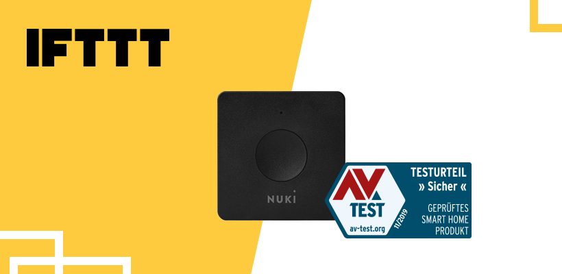 Nuki Opener: Zertifizierung als sicheres Smart Home Produkt und IFTTT Update